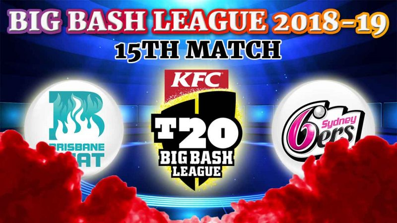 Brisbane Heat vs Sydney Sixers