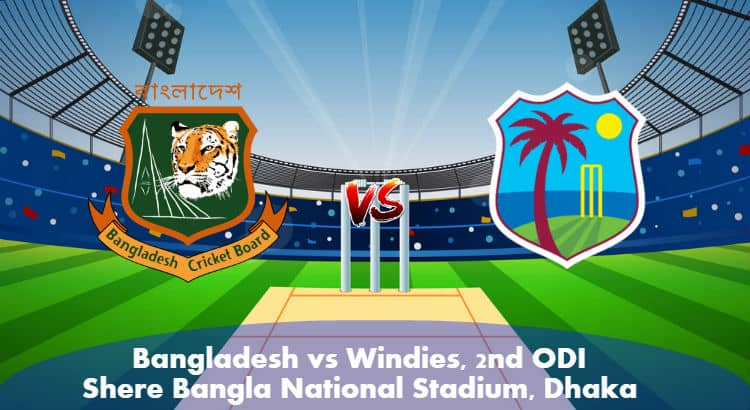 2nd ODI Match Bangladesh vs Windies