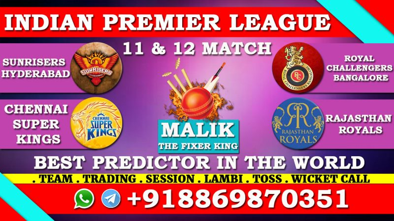 SRH VS RCB & 12th Match CSK VS RR