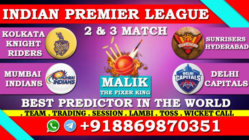 2nd Match KKR VS SRH & 3rd Match MI VS DC